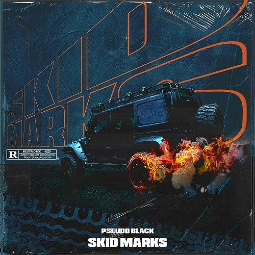 Skid Marks [Explicit] by Pseudo Black on Amazon Music - Amazon com