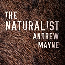 The Naturalist: The Naturalist, Book 1