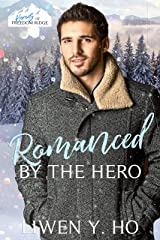 Romanced by the Hero: A Christian Protector Christmas Romance (Heroes of Freedom Ridge Book 12) Kindle Edition