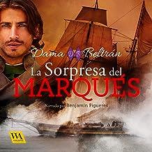 La sorpresa del Marqués: Caballeros 2