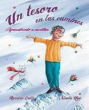 Un tesoro en las cumbres: Aprendiendo a meditar (Spanish Edition)