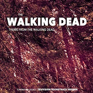"""The Walking Dead Theme (From """"The Walking Dead"""") [Television Soundtrack Version]"""