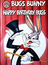 Bugs Bunny in Happy Birthday, Bugs (Looney Tunes Big Screen Storybooks)