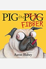Pig the Fibber Kindle Edition