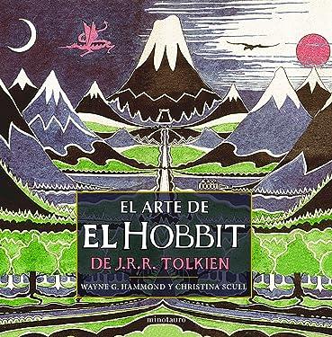 El arte de El Hobbit de J. R. R. Tolkien (Biblioteca J. R. R. Tolkien) (Spanish Edition)
