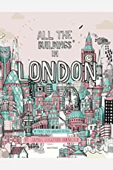 All the Buildings in London: That I've Drawn So Far Hardcover