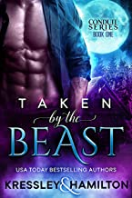 Taken by the Beast: A Steamy Paranormal Romance Spin on Beauty and the Beast (Conduit Series Book 1) (English Edition)
