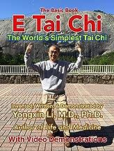 E Tai Chi (The Basic Book): The World's Simplest Tai Chi