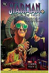 Starman: Sins of the Father (Starman (1994-2001) Book 1) Kindle Edition