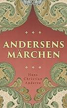 Andersens Märchen (German Edition)