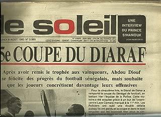 LE SOLEIL, QUOTIDIEN DE DAKAR, 8 aout 1983, N°3985: 5e coupe du diaraf ET AUTRES ARTICLES
