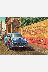 All the Way to Havana Kindle Edition
