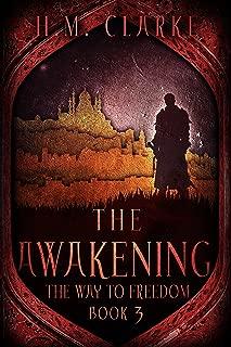 The Awakening (The Way to Freedom Series Book 3)