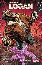 Wolverine: Old Man Logan Vol. 8: To Kill For (Old Man Logan (2016-2018))