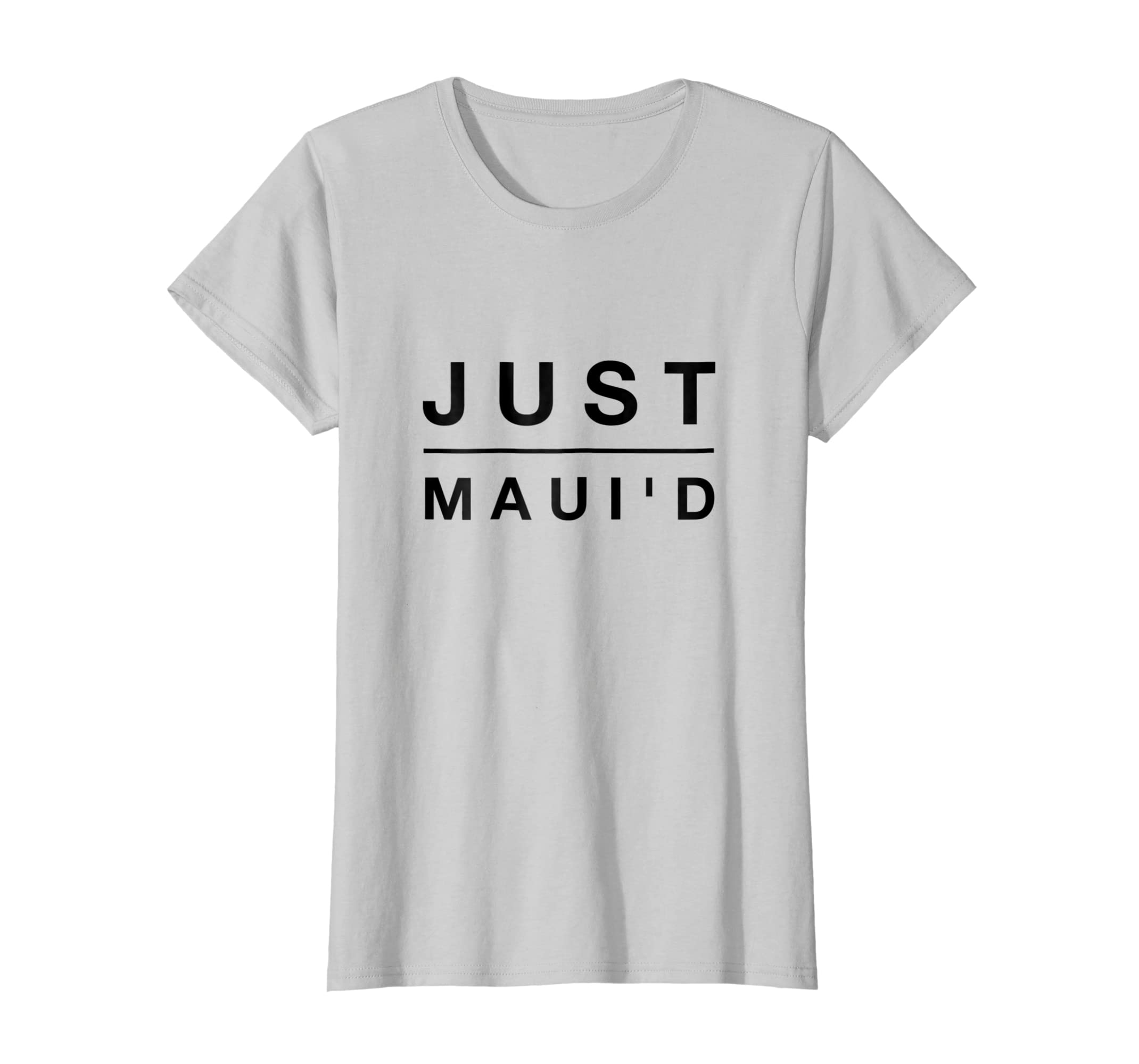 12a59a71 Amazon.com: Funny Just Maui'd Honeymoon T Shirt - Just Married Tee: Clothing