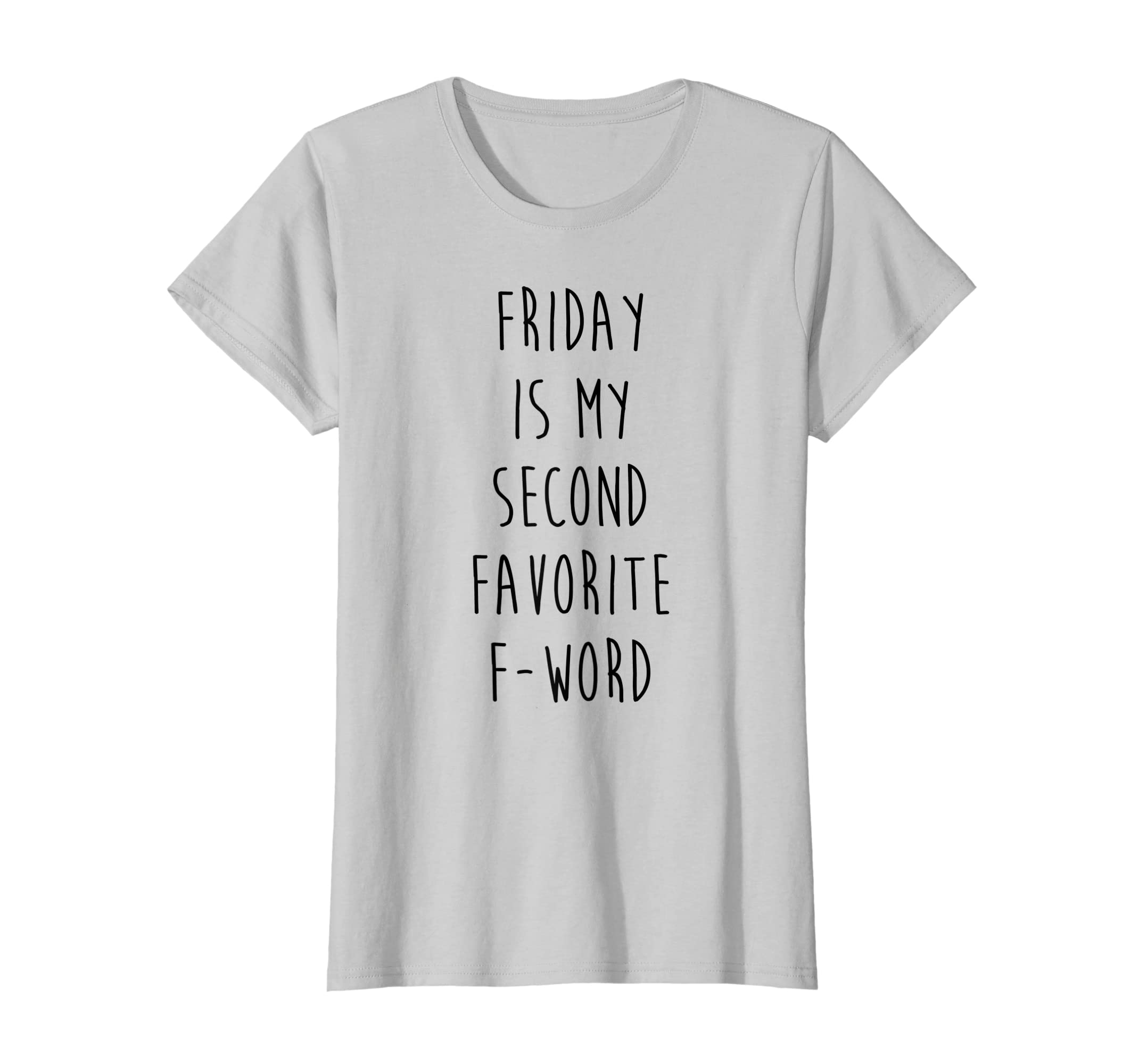 cab3961d8 Amazon.com: Friday Is My Second Favorite F Word T-shirt: Clothing