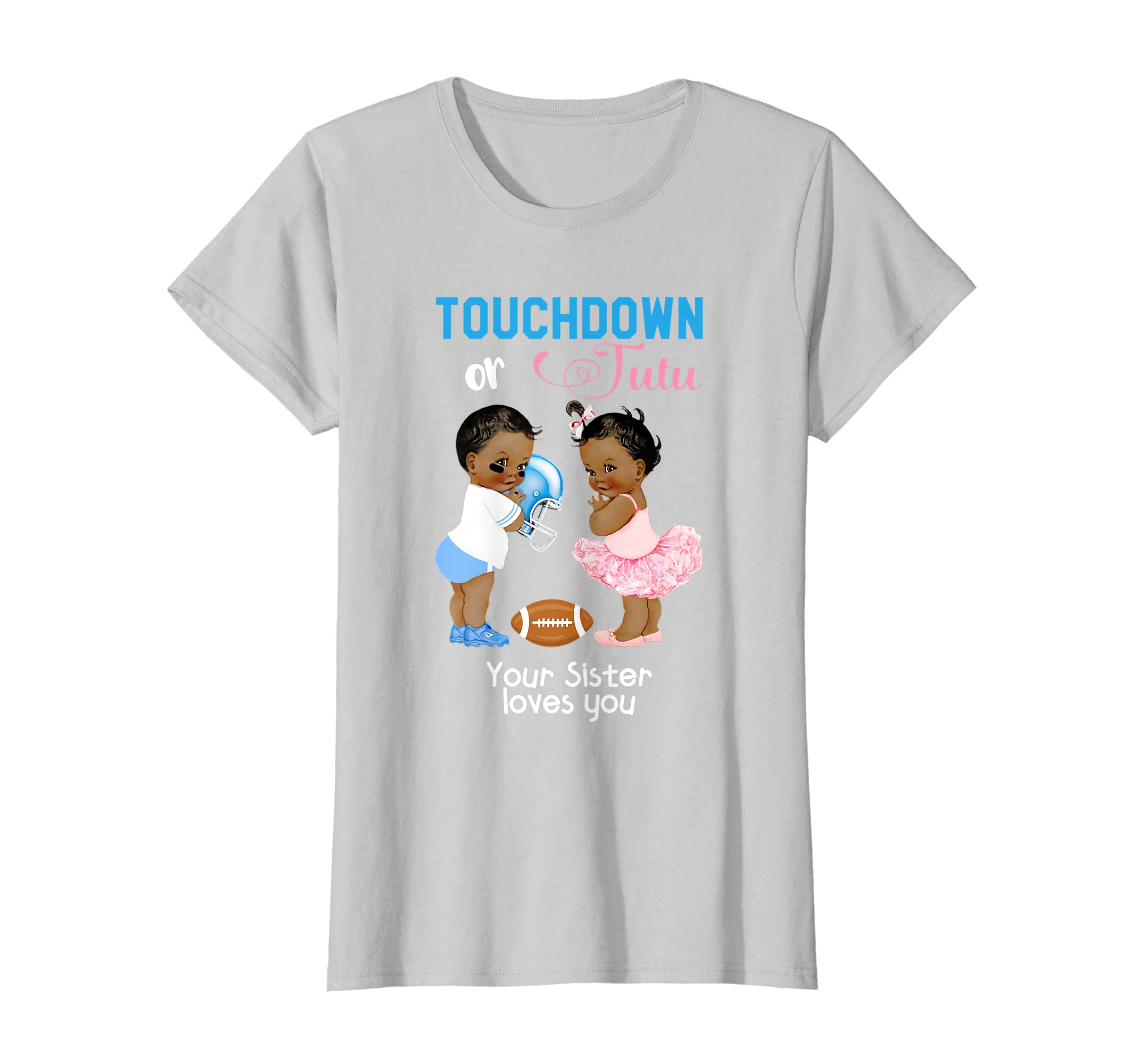 Cute Ethnic Touchdown or Tutu Your Sister Loves You T-Shirt-Yolotee