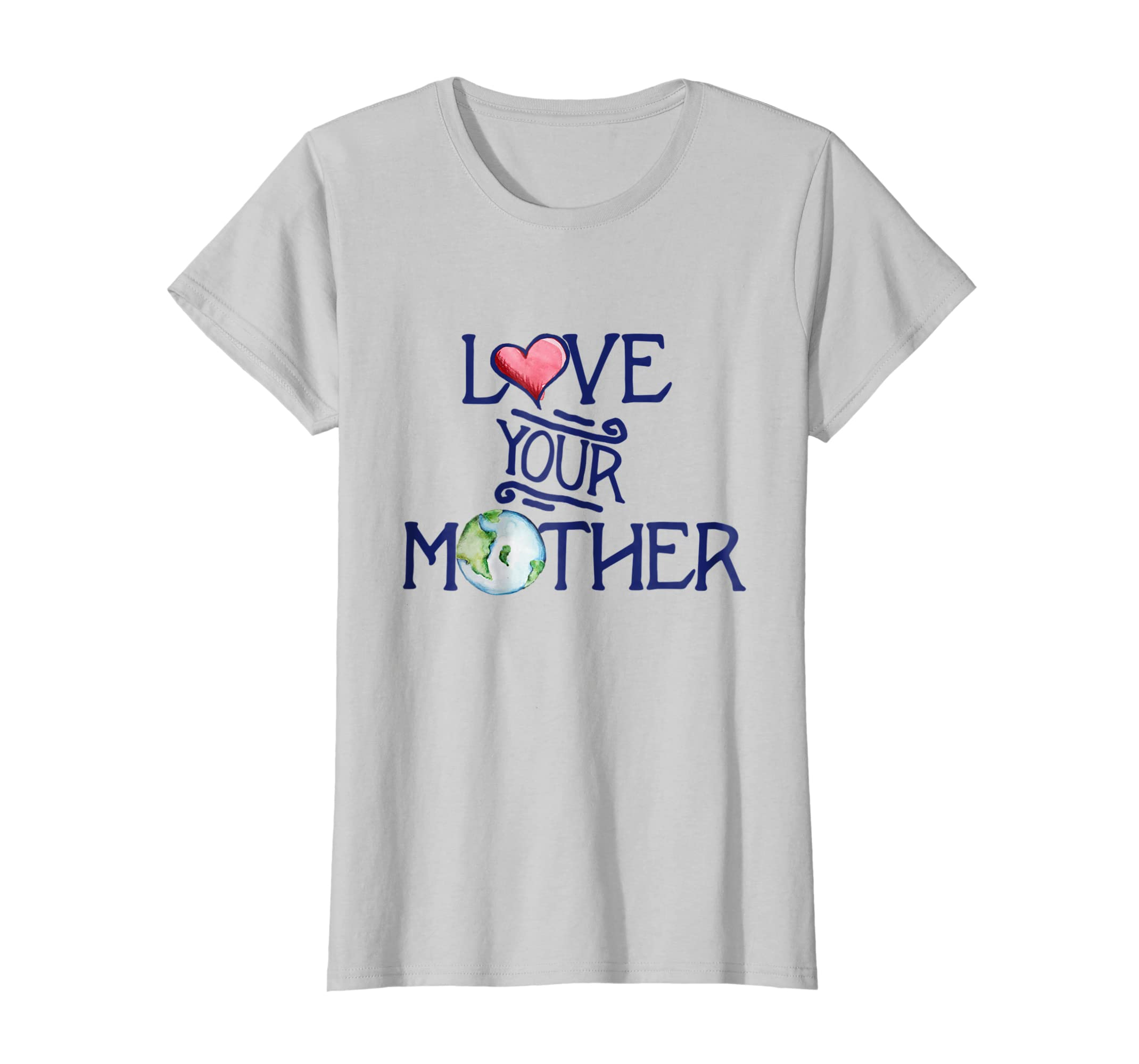 4374c4821 Amazon.com: Love your mother earth t-shirt earth day art shirts artistic:  Clothing