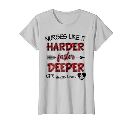 9810897b3 Amazon.com: Nurses Like It Harder Faster Deeper CPR Saves Lives Tshirt:  Clothing