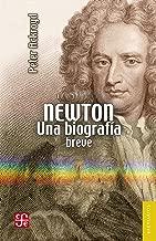 Newton. Una biografía breve (Spanish Edition)