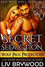 Secret Seduction: BBW Werewolf Romance (Wolf Pack Protectors Book 1)