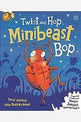 Twist and Hop, Minibeast Bop! Kindle Edition