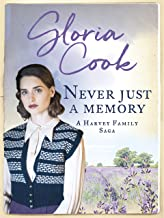 Never Just a Memory (The Harvey Family Sagas Book 4)