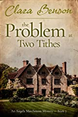 The Problem at Two Tithes (An Angela Marchmont Mystery Book 7) (English Edition) Format Kindle
