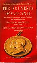 The Documents of Vatican II With Notes and Comments by Catholic, Protestant, and Orthodox Authorities