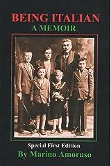 Being Italian: A Memoir Kindle Edition