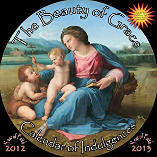 2013 Beauty of Grace Calendar of Indulgences