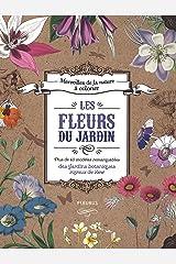 Les fleurs du jardin: Plus de 40 modèles remarquables des jardins botaniques royaux de Kew Broché