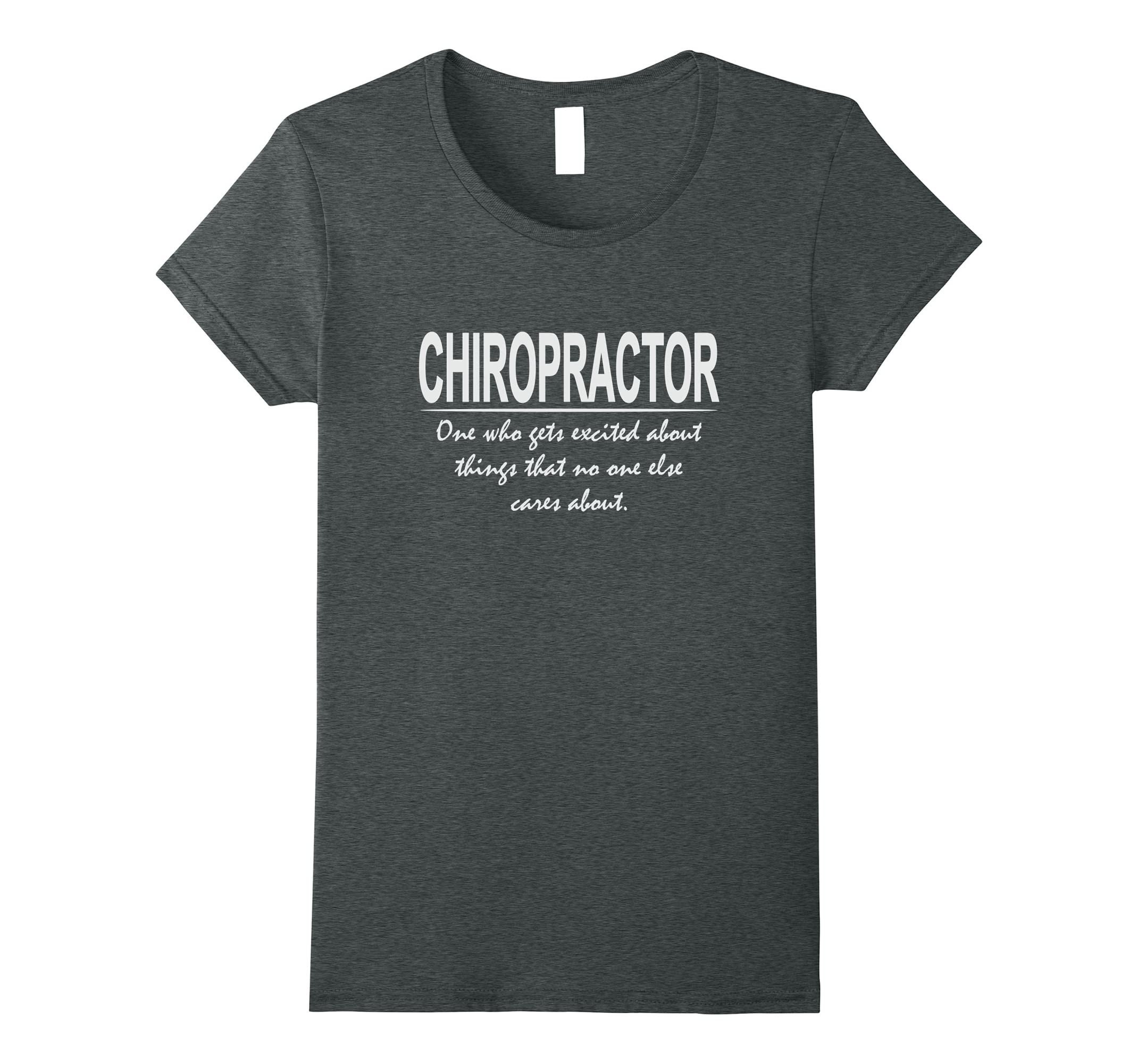 9da05115f Amazon.com: Funny Chiropractor Definition - Cool Chiropractic T-Shirt:  Clothing