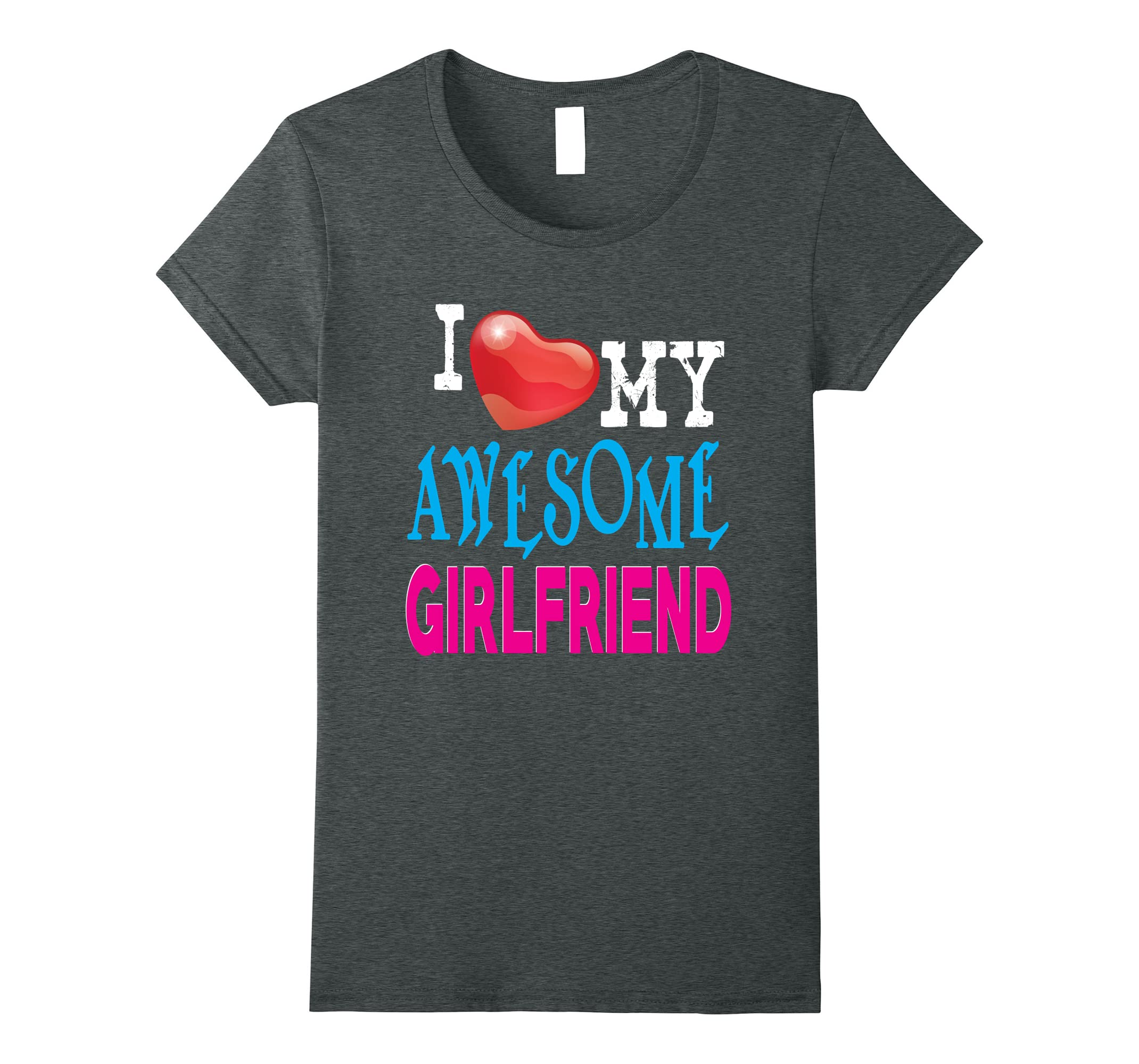 I Love Awesome Girlfriend For Happy Valentine T-Shirt