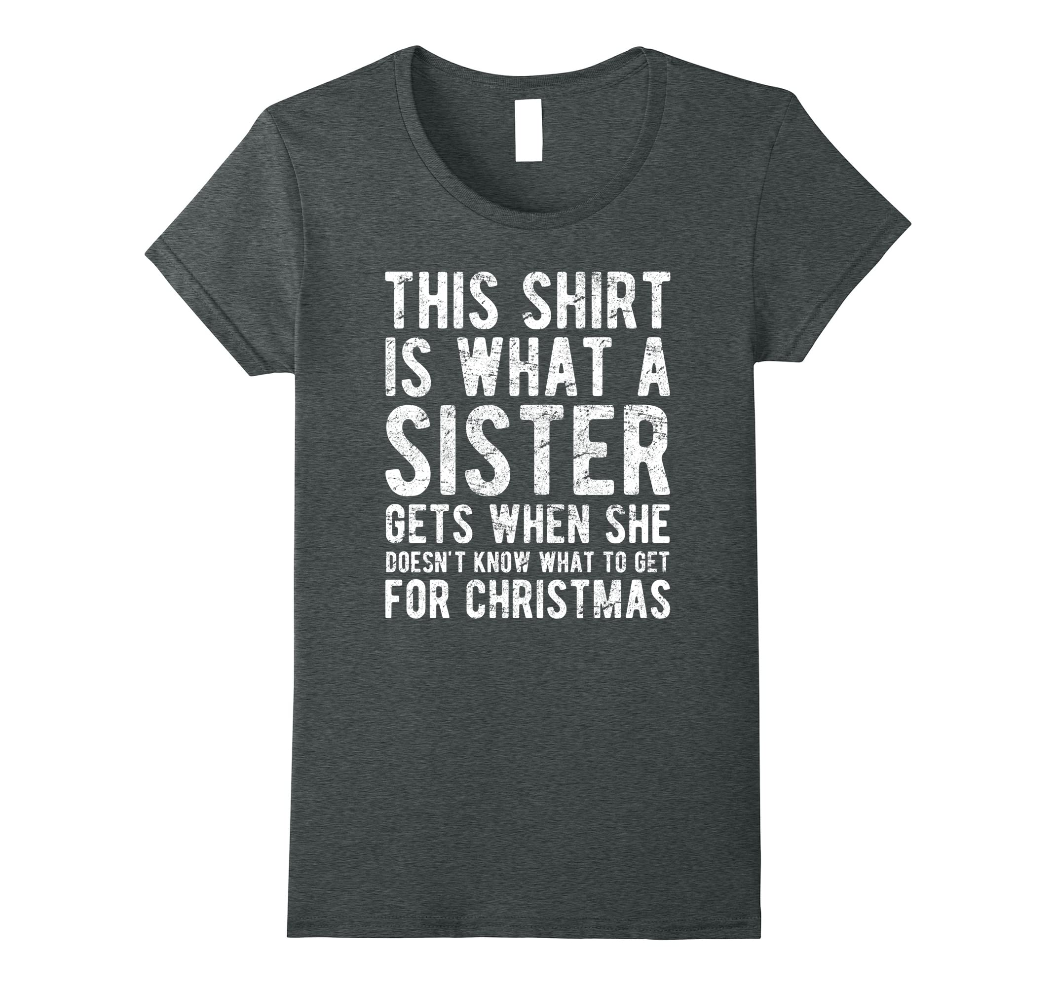 Christmas Gift for Brother from Sister T Shirt-Bawle