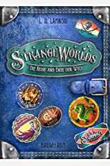 Strangeworlds - Die Reise ans Ende der Welt: Band 2 (German Edition) Kindle Edition