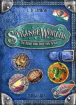 Strangeworlds - Die Reise ans Ende der Welt: Band 2 (German Edition)