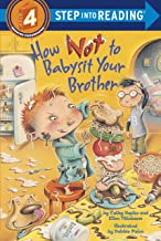 How Not to Babysit Your Brother (Step into Reading) PDF