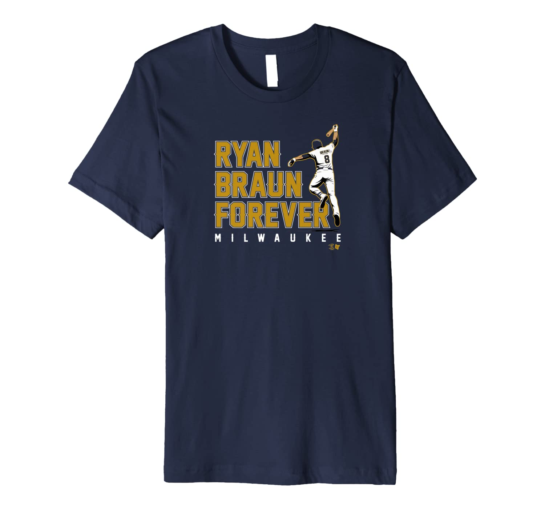 Officially Licensed Ryan Braun - Ryan Braun Forever Premium T-Shirt