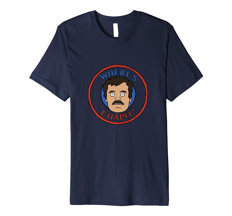 Amazon.com: El Chapo - Guzman - Where is Chapo - Sinaloa ...