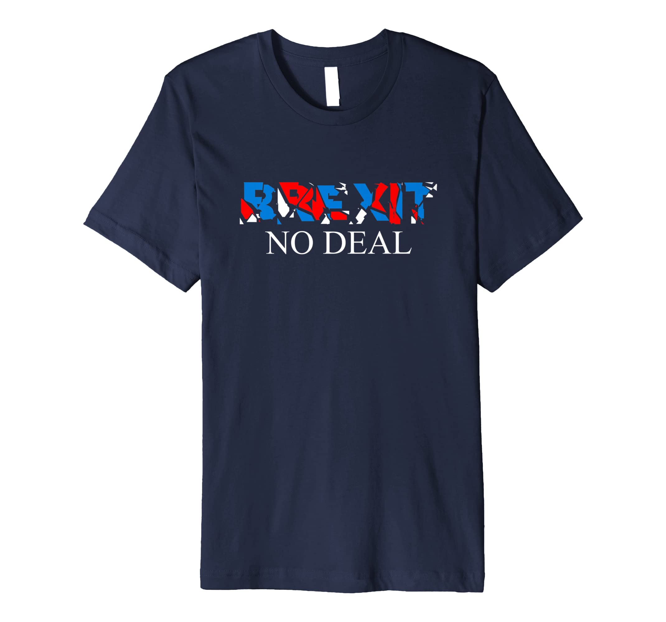 9042de9b Brexit No Deal T-Shirt Brexit tshirt, Brexit Gifts: Amazon.co.uk: Clothing