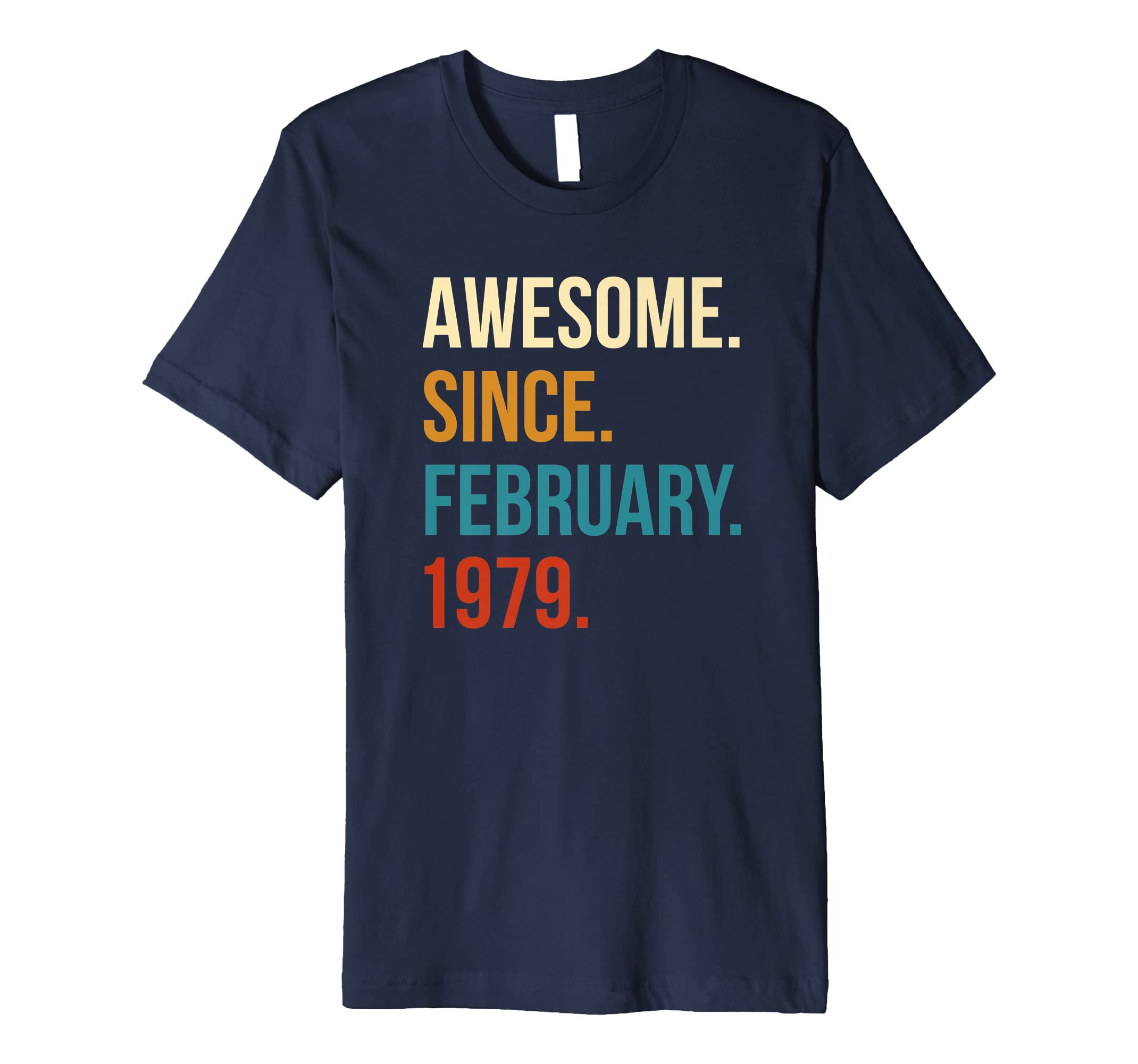 Awesome Since February 1979 40th Birthday Gift T shirt-azvn