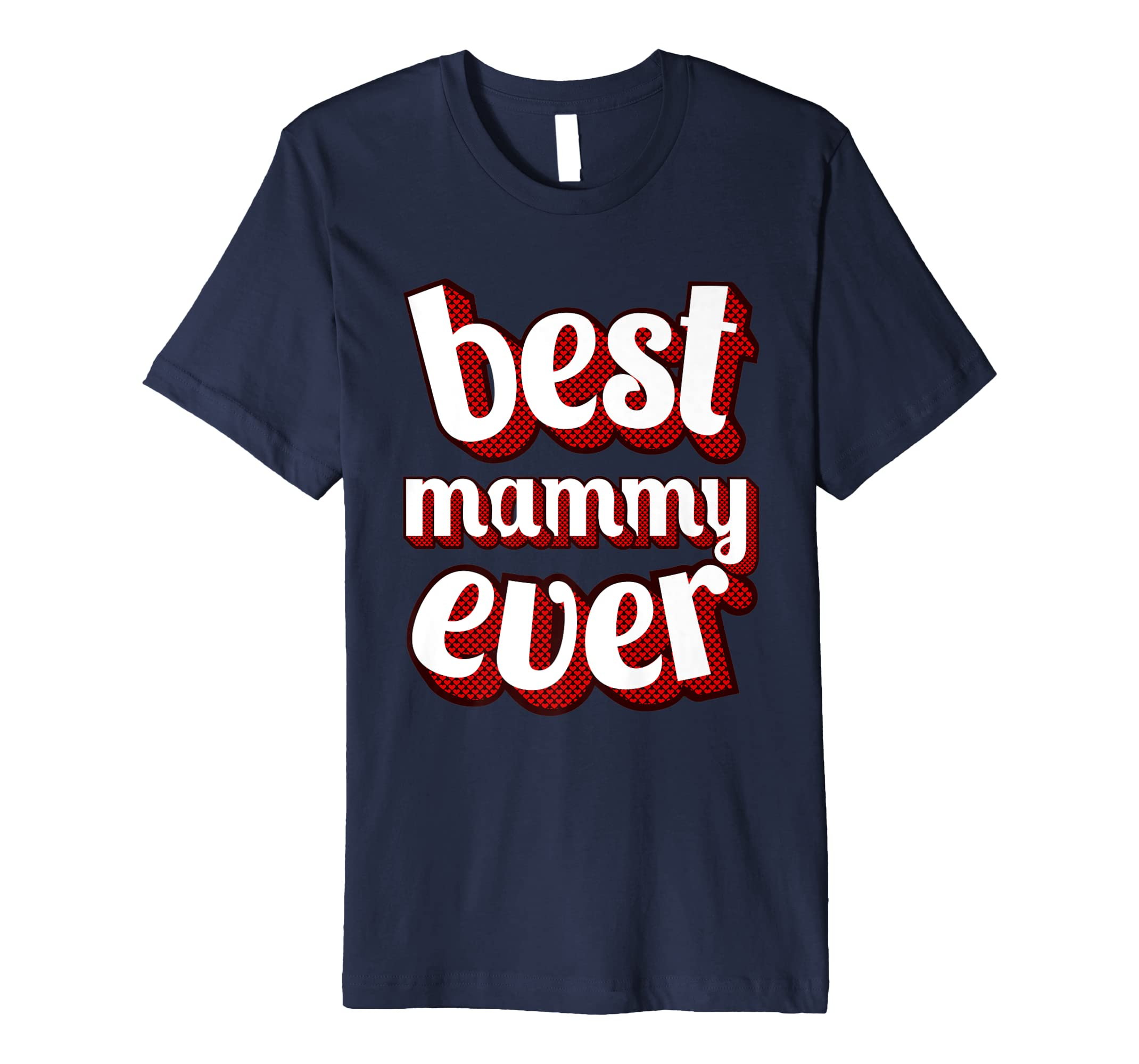 Best Mammy Ever Vintage Retro Classic T Shirt Graphic Design-alottee gift