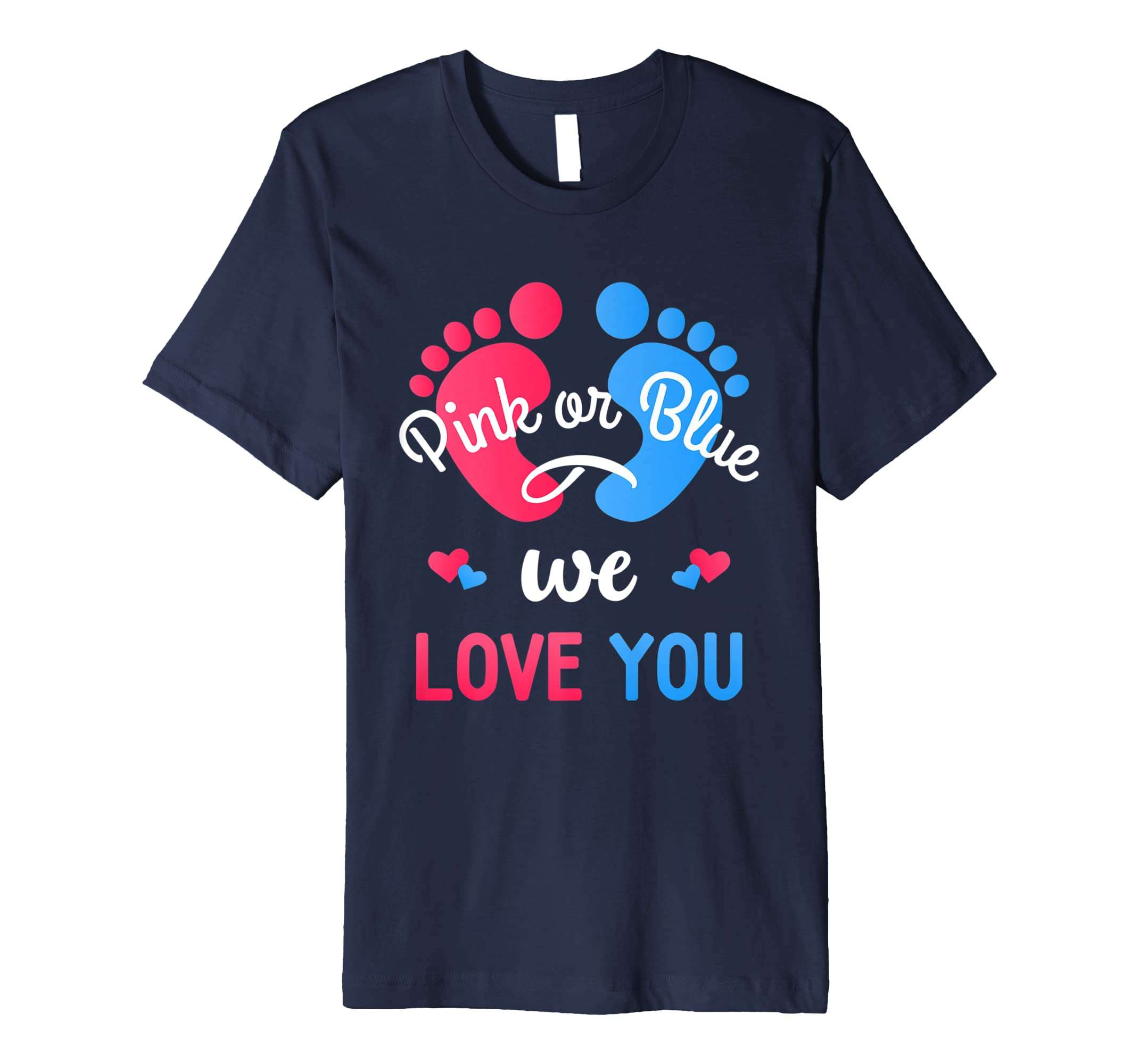 Pink or Blue we love you Gender Reveal Party T-shirt- TPT