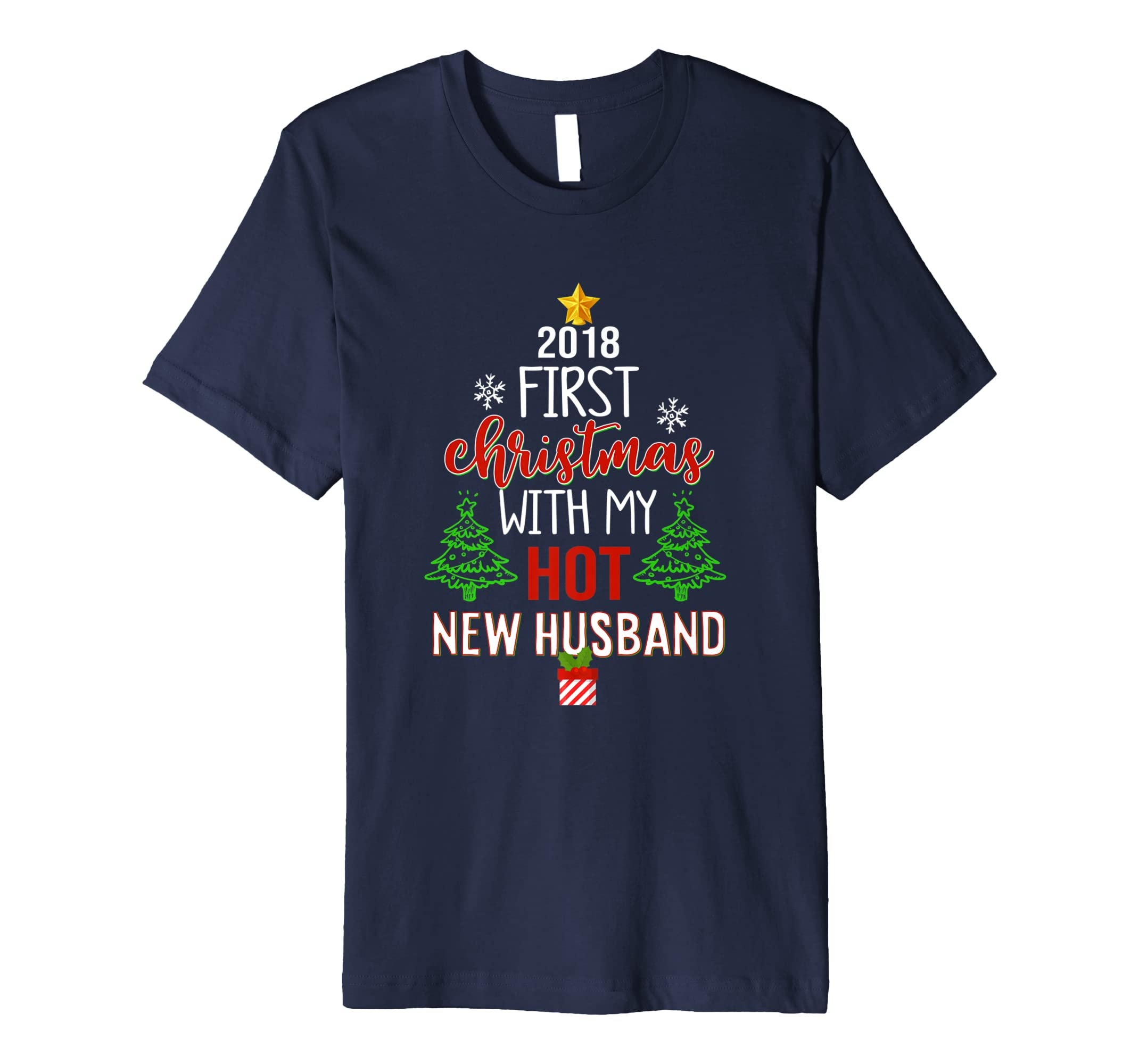 2018 First Christmas With My Hot New Husband T Shirt-azvn