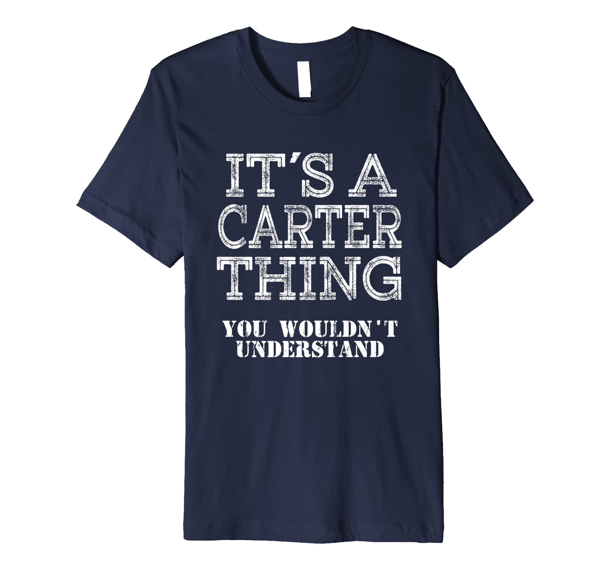 Its A Carter Thing You Wouldnt Understand Matching Family-azvn