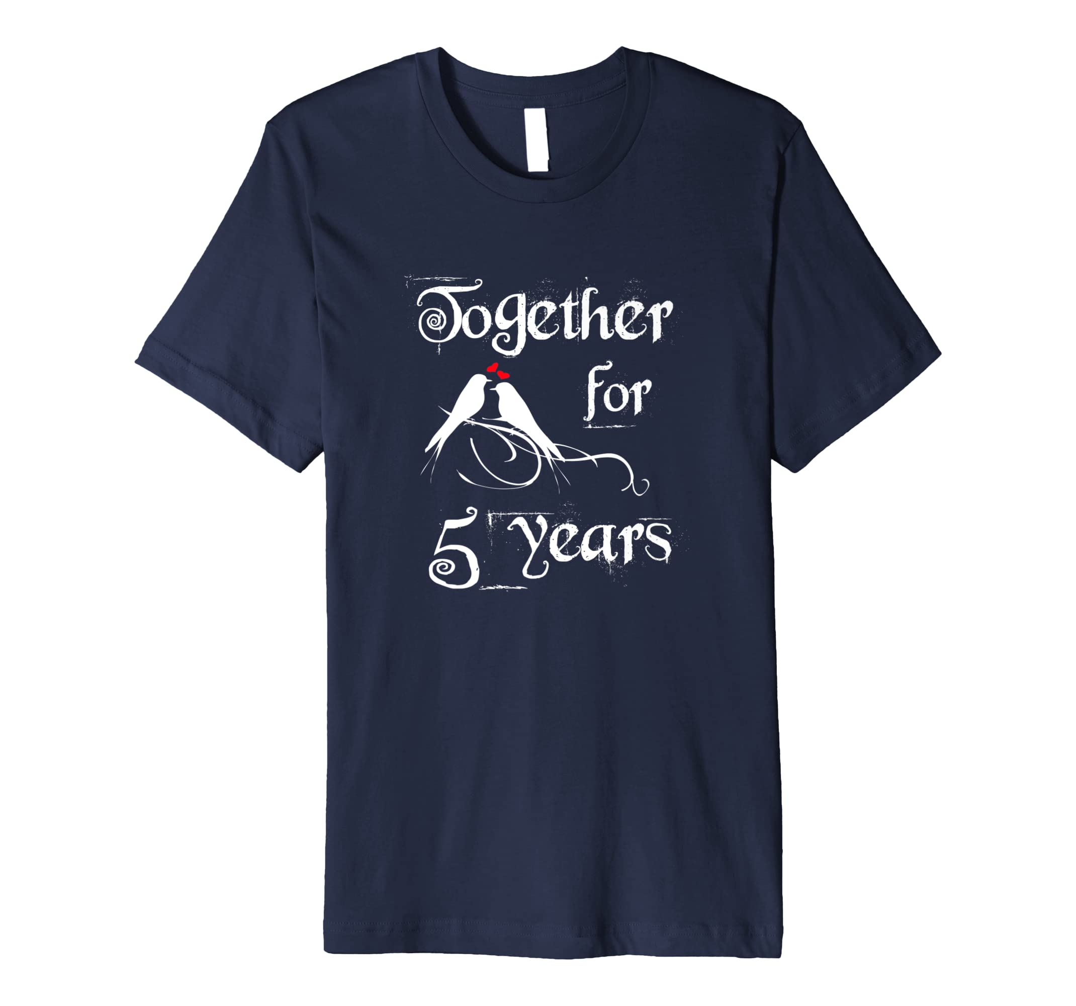 5th Anniversary Tshirt For Couples - 5 Years Together Tee-alottee gift