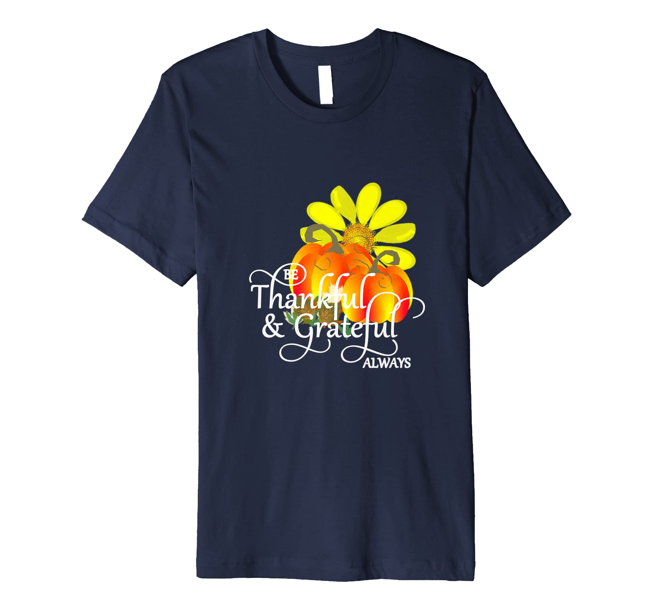 Thanksgiving Thankful Grateful Pumpkins flower T Shirt-4LVS