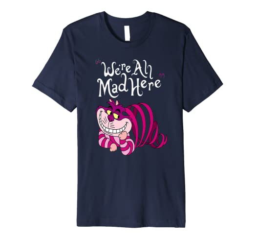 06db486d5f2 Image Unavailable. Image not available for. Color  Cheshire Cat We re all  Mad Here Cat T-shirt