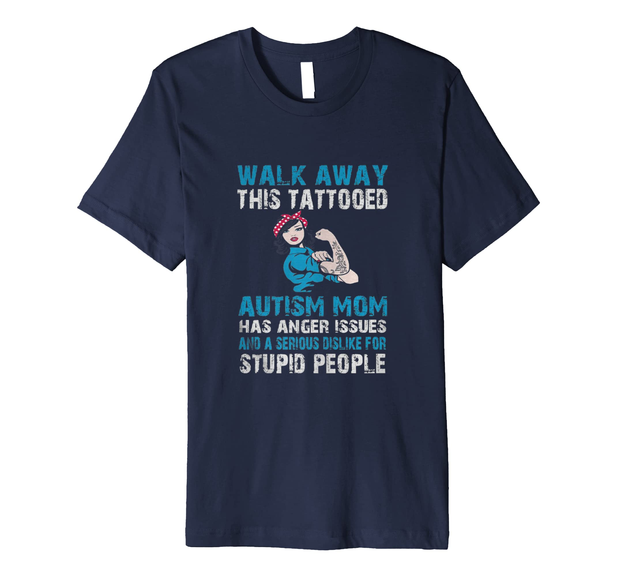 Walk Away This Tattooed Autism Mom Has Anger Issues-azvn